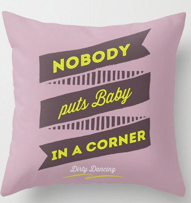 dirty dancing quote cushion